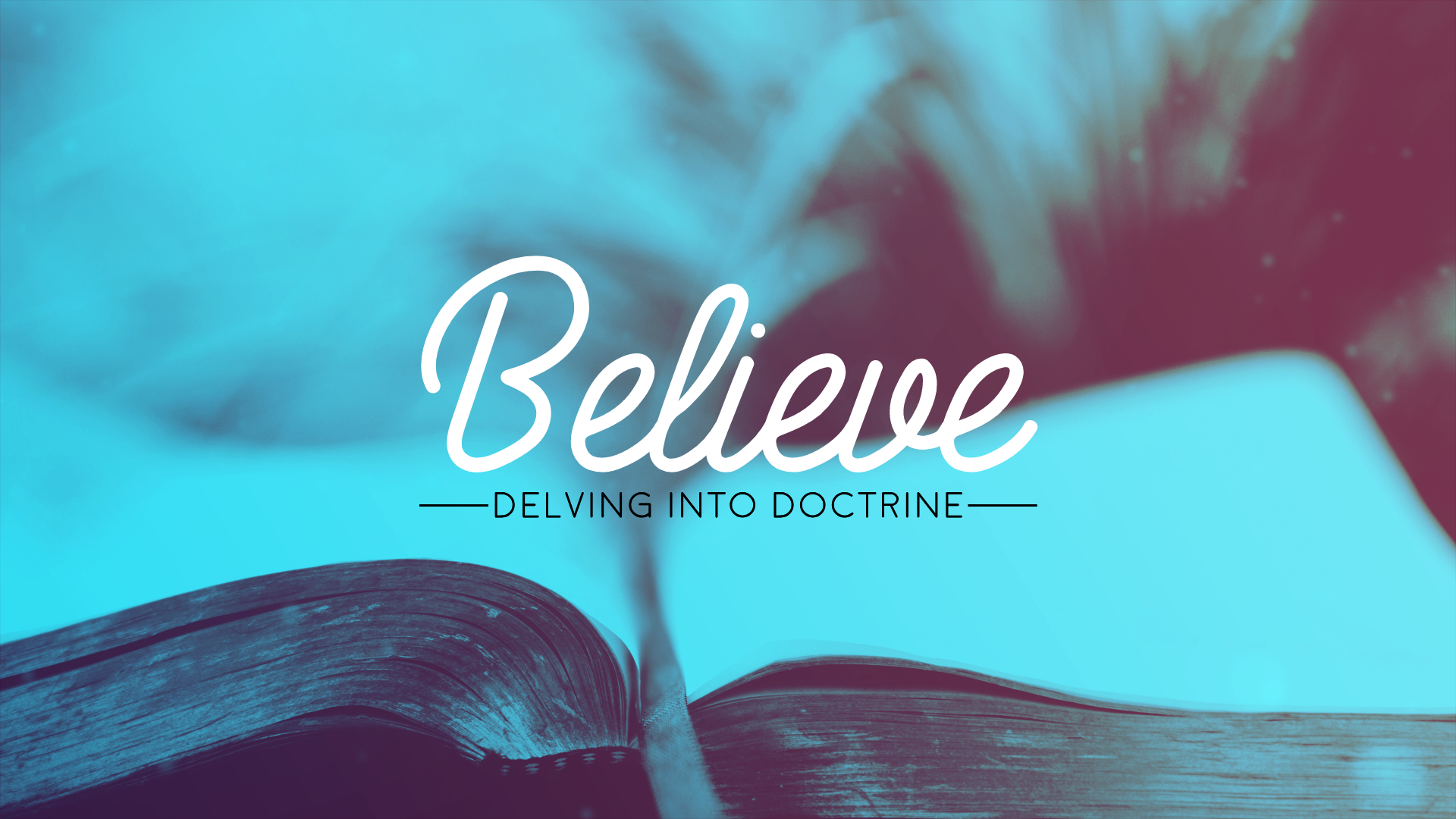 Believe: Delving into Doctrine